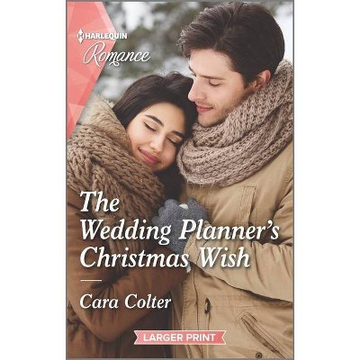 The Wedding Planner's Christmas Wish - (Wedding in New York) Large Print by  Cara Colter (Paperback)