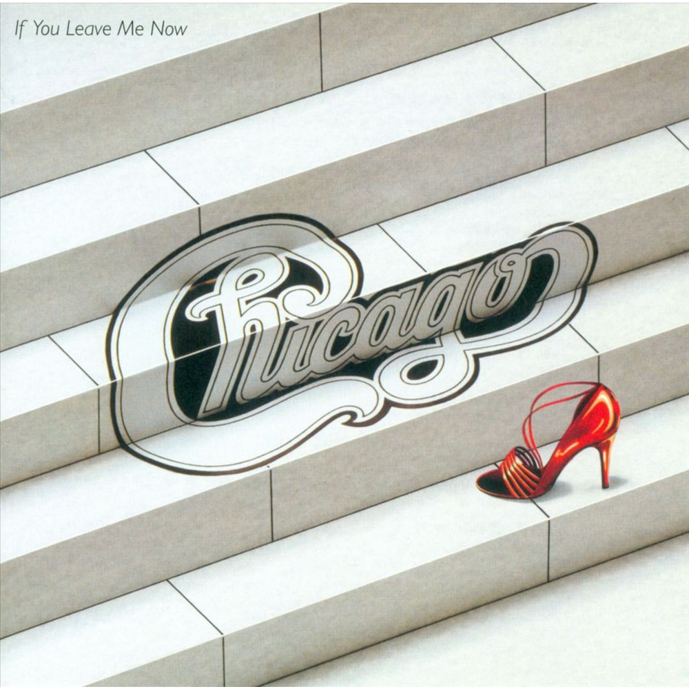 Chicago - If You Leave Me Now (And Other Hits) (2012) (CD)