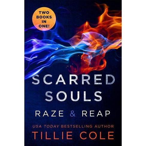 Scarred Souls: Raze & Reap - by  Tillie Cole (Paperback) - image 1 of 1