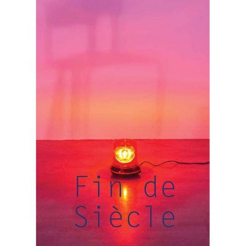 Fin de Si�cle - (Hardcover) - image 1 of 1