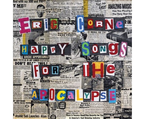 Eric Corne - Happy Songs For The Apocalypse (CD) - image 1 of 1