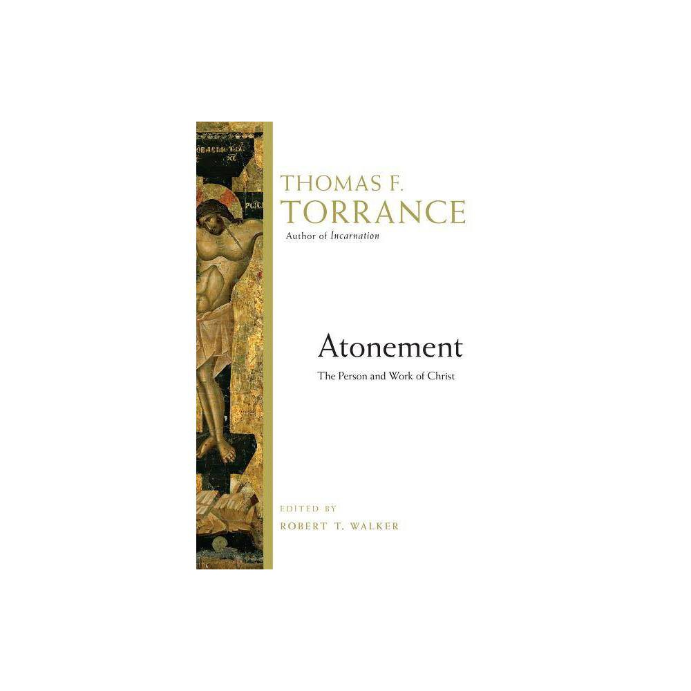 Atonement By Thomas F Torrance Paperback