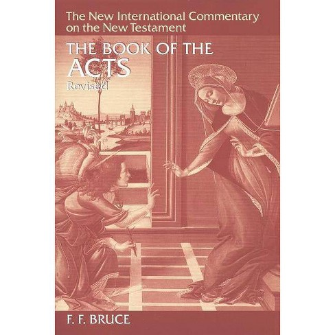 The Book of Acts - (New International Commentary on the New Testament) by  F F Bruce (Hardcover) - image 1 of 1