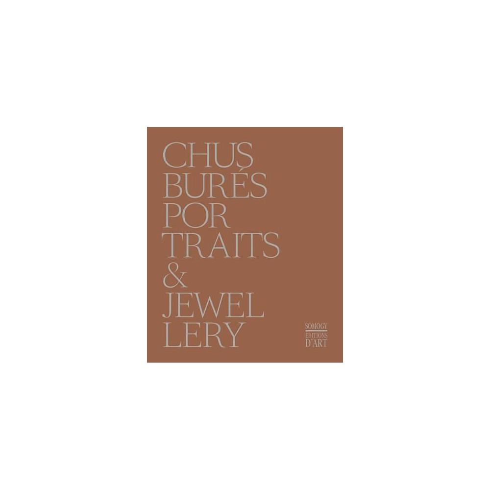 Chus Burés : Portraits & Jewellery (Hardcover) (Chus Bures)