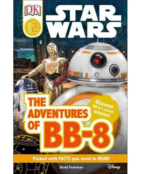 Adventures of Bb-8 (Hardcover) (David Fentiman) - image 1 of 1