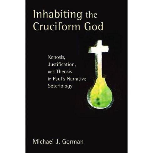Inhabiting the Cruciform God - by  Michael J Gorman (Paperback) - image 1 of 1
