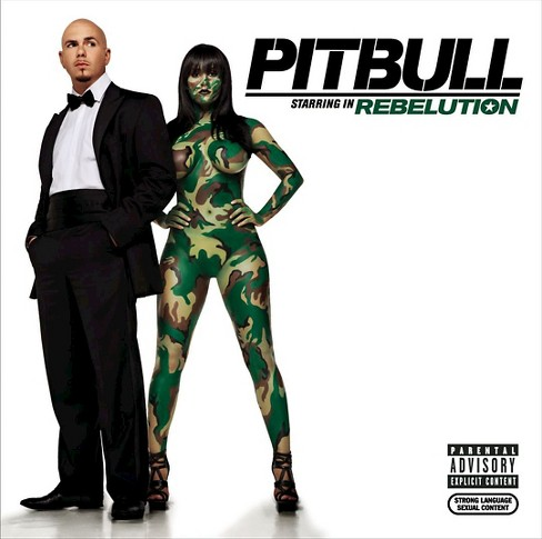 Pitbull - Pitbull:Starring in rebelution [Explicit Lyrics] (CD) - image 1 of 2