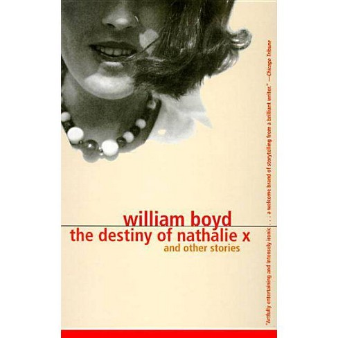 The Destiny of Nathalie X - (Vintage International) by  William Boyd (Paperback) - image 1 of 1
