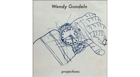 Wendy Gondeln - Projections (CD) - image 1 of 1