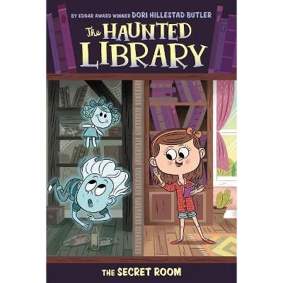 The Secret Room - (Haunted Library) by  Dori Hillestad Butler (Paperback)