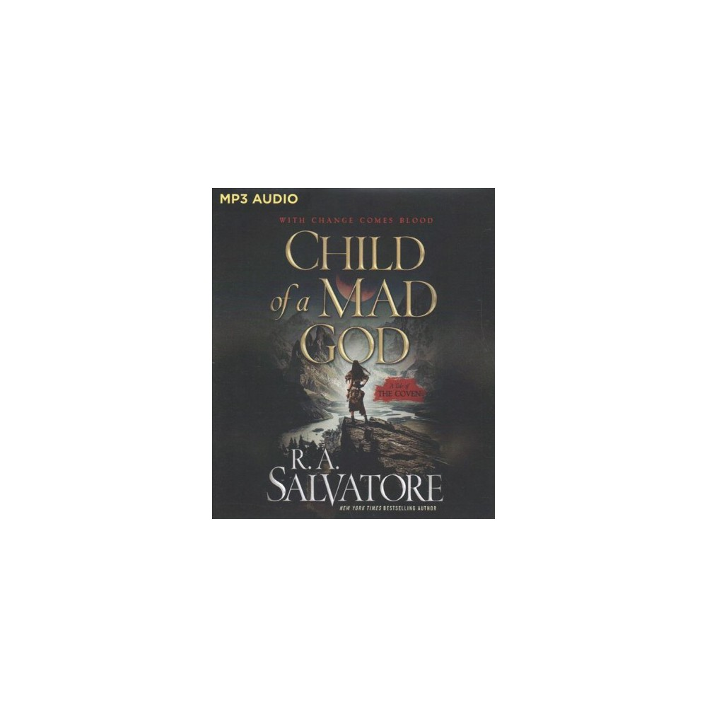 Child of a Mad God - (The Coven) by R. A. Salvatore (MP3-CD) Child of a Mad God - (The Coven) by R. A. Salvatore (MP3-CD)