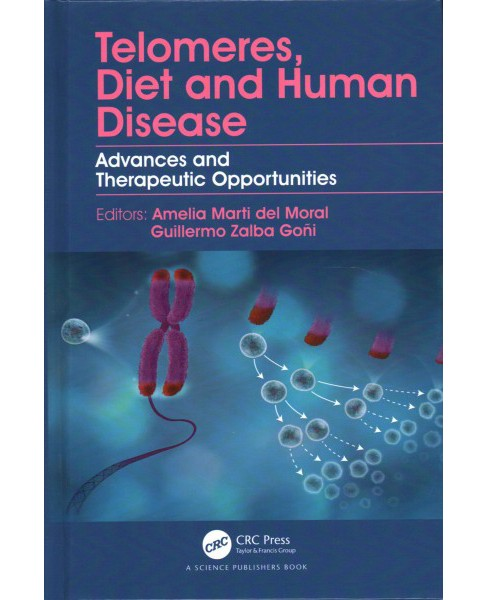 Telomeres, Diet and Human Disease : Advances and Therapeutic Opportunities (Hardcover) - image 1 of 1