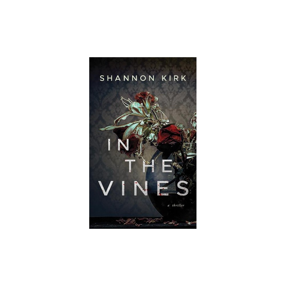 In the Vines - Unabridged by Shannon Kirk (CD/Spoken Word)