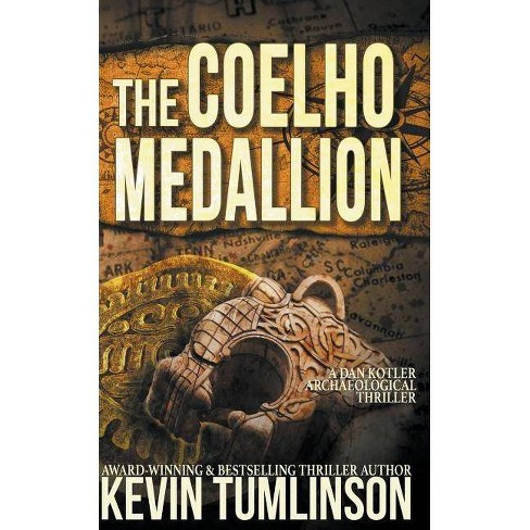 The Coelho Medallion - by  Kevin Tumlinson (Paperback) - image 1 of 1