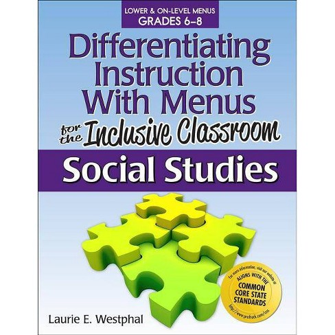 Differentiating Instruction with Menus for the Inclusive Classroom: Social Studies (Grades 6-8) - image 1 of 1