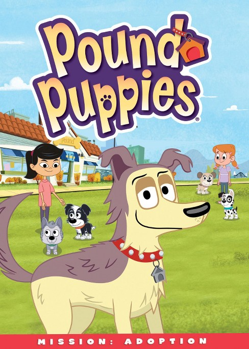 Pound puppies:Mission adoption (DVD) - image 1 of 1