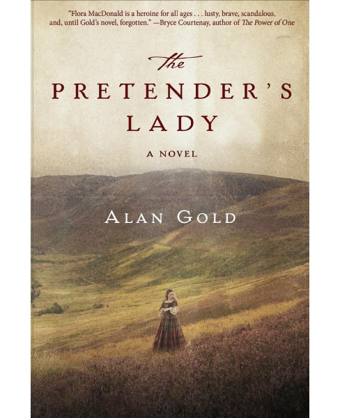 Pretender's Lady -  Reprint by Alan Gold (Paperback) - image 1 of 1