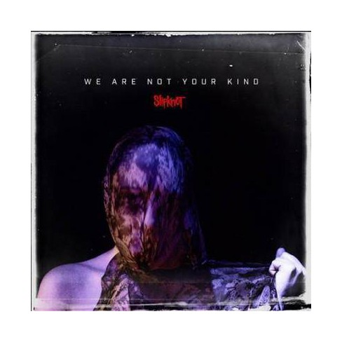 Slipknot - We Are Not Your Kind (CD) - image 1 of 1