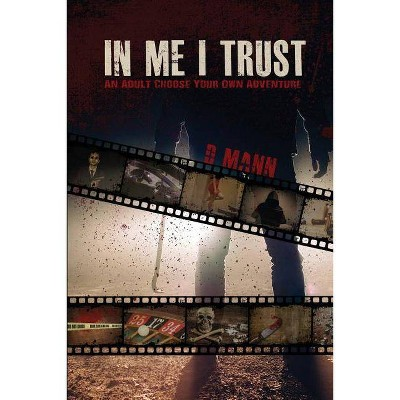In Me I Trust - by  D Mann (Paperback)