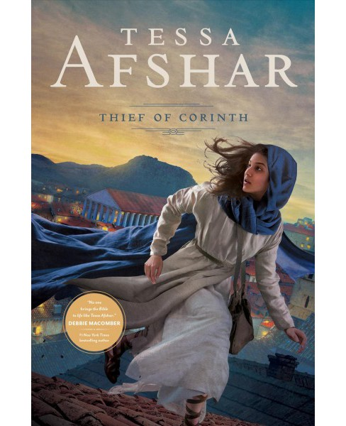 Thief of Corinth -  by Tessa Afshar (Paperback) - image 1 of 1