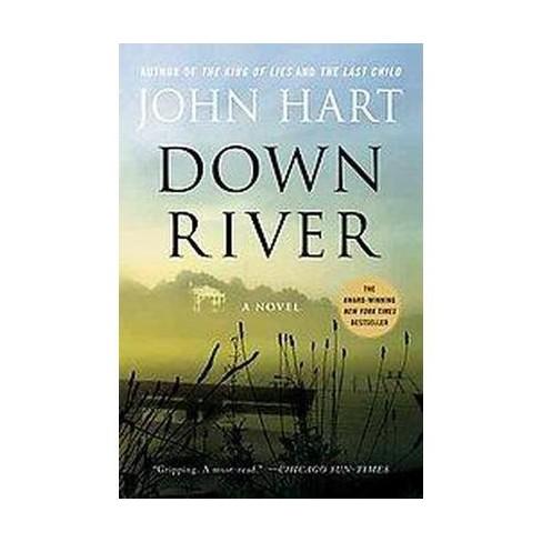 Down River (Reprint) (Paperback) by John Hart - image 1 of 1