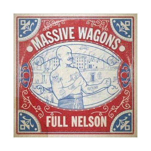 Massive Wagons - Full Nelson (CD) - image 1 of 1