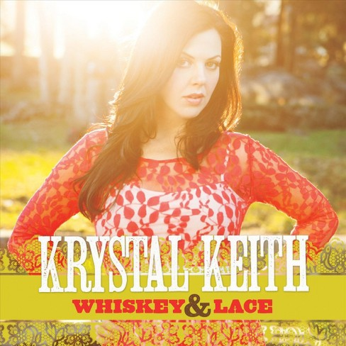 Krystal keith - Whiskey & lace (CD) - image 1 of 1