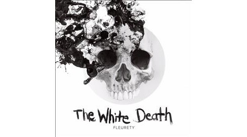 Fleurety - White Death (CD) - image 1 of 1
