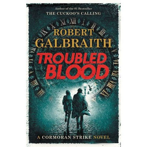Troubled Blood - (Cormoran Strike) by Robert Galbraith (Hardcover) - image 1 of 1