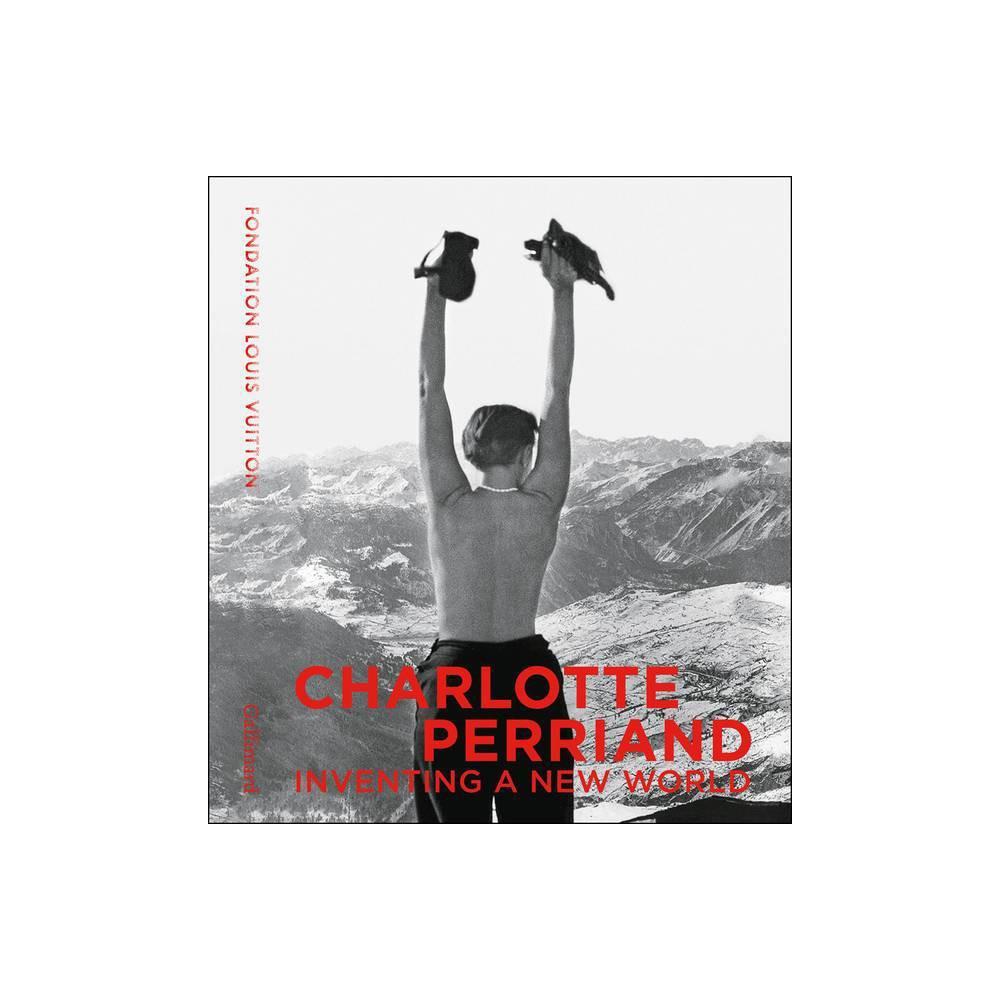 Charlotte Perriand - by Jacques Barsac & Sebastien Cherruet & Pernette Perriand (Hardcover)