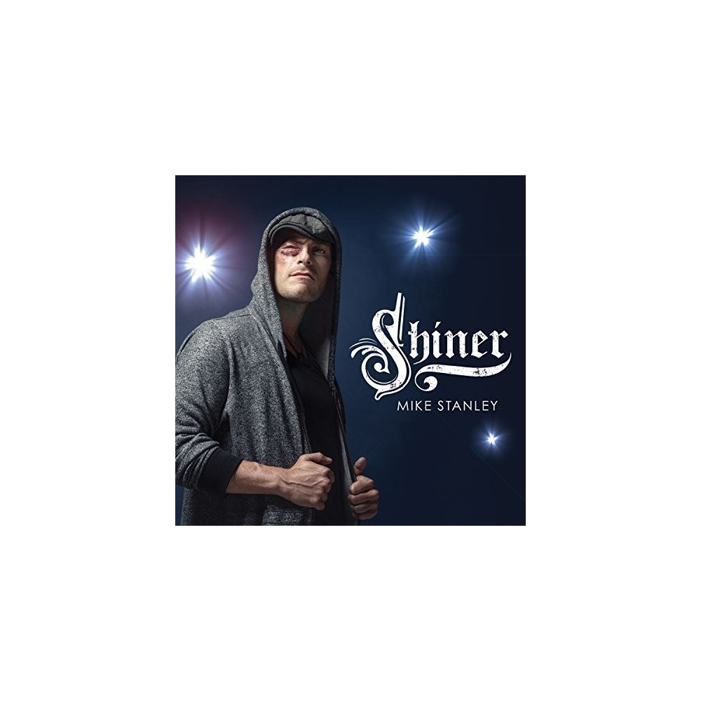 Mike Stanley - Shiner (CD)