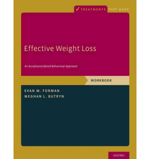 Effective Weight Loss An Acceptance Based Behavioral Approach