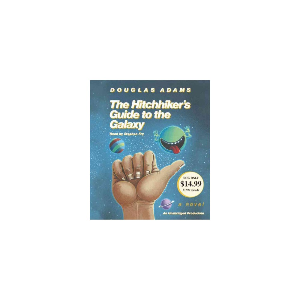 Hitchhikers Guide to the Galaxy (Unabridged) (Compact Disc)