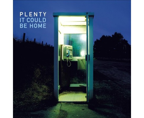 Plenty - It Could Be Home (CD) - image 1 of 1
