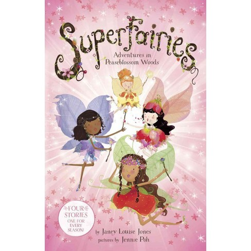Superfairies : Adventures in Peaseblossom Woods: Four Stories One for Every Season -  (Paperback) - image 1 of 1