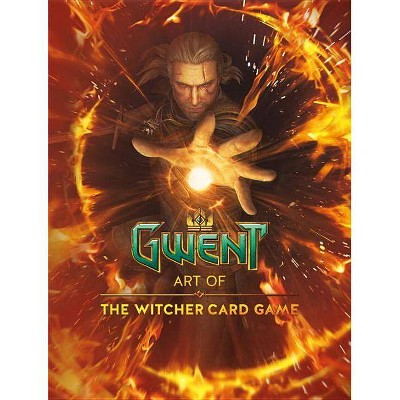Gwent: Art of the Witcher Card Game - by  CD Projekt Red (Hardcover)