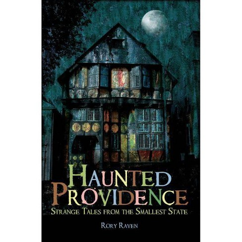 Haunted Providence - by  Rory Raven (Paperback) - image 1 of 1