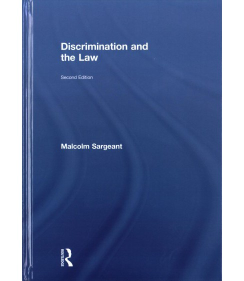 Discrimination and the Law -  by Malcolm Sargeant (Hardcover) - image 1 of 1