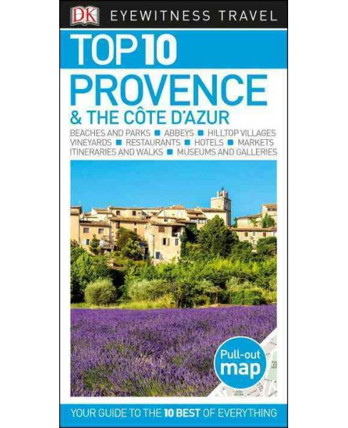DK Eyewitness Travel Top 10 Provence & the Cote D'azur (Paperback) - image 1 of 1