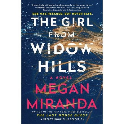 The Girl from Widow Hills - by Megan Miranda (Paperback)