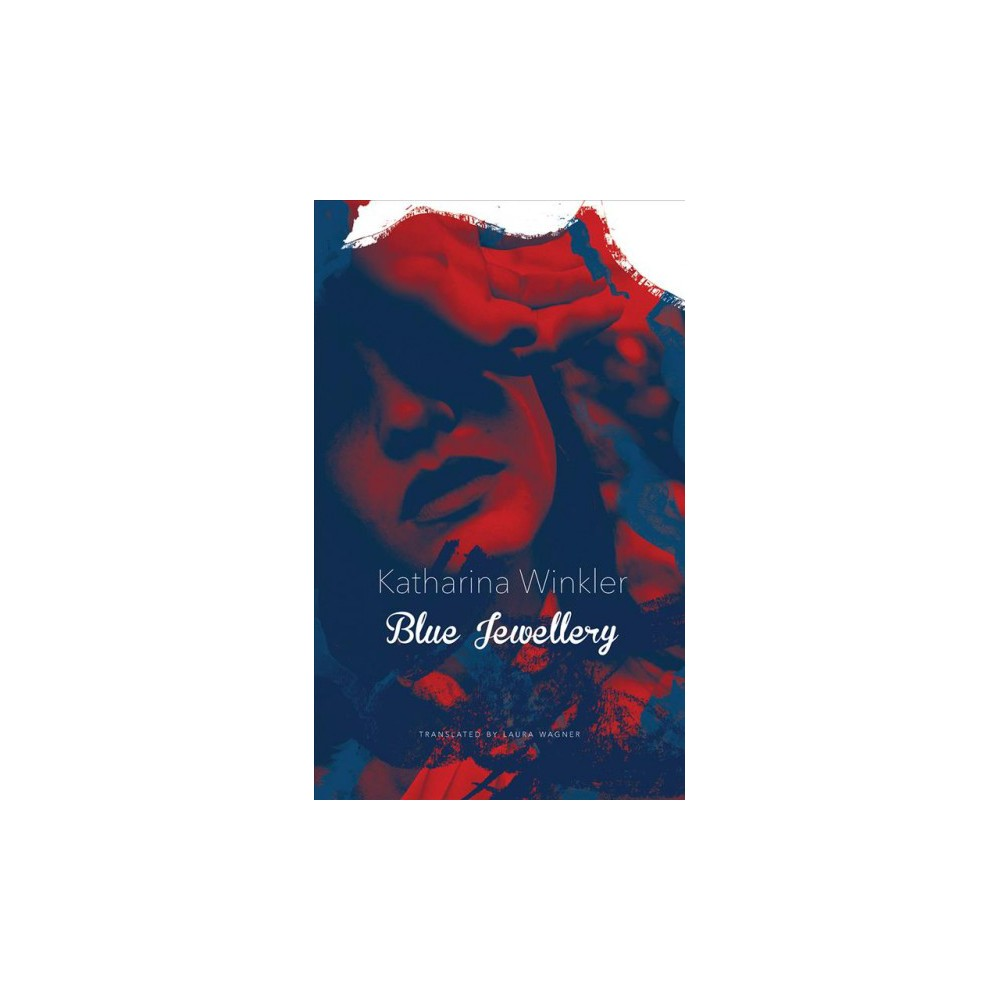 Blue Jewellery - Tra by Katharina Winkler (Hardcover)