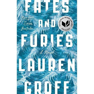 Fates and Furies (Paperback) by Lauren Groff