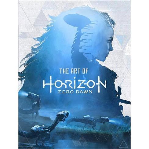 The Art of Horizon Zero Dawn - by  Paul Davies (Hardcover) - image 1 of 1