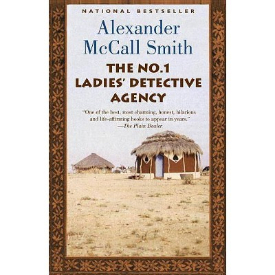 The No. 1 Ladies' Detective Agency - (No. 1 Ladies Detective Agency) by  Alexander McCall Smith (Paperback)