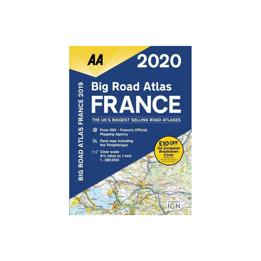 Big Road Atlas France 2020 19th Edition By Aa Publishing Paperback