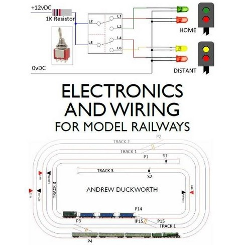 Electronics and Wiring for Model Railways - by  Andrew Duckworth (Paperback) - image 1 of 1