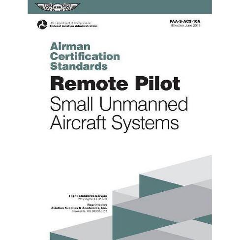 Remote Pilot Airman Certification Standards - (Paperback) - image 1 of 1