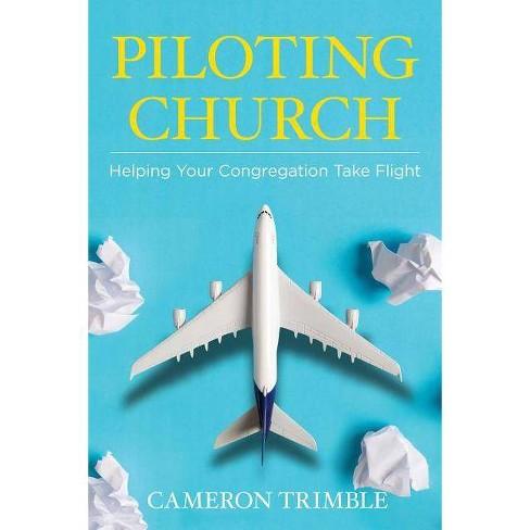 Piloting Church - by  Cameron Trimble (Paperback) - image 1 of 1