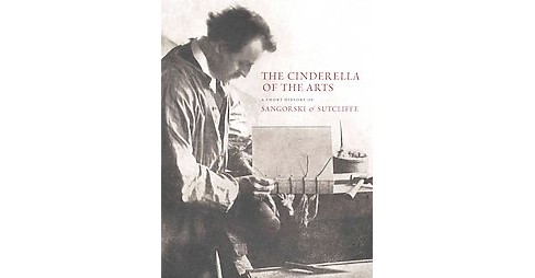 Cinderella of the Arts : A Short History of Sangorski & Sutcliffe: A London Bookbinding Firm Established - image 1 of 1