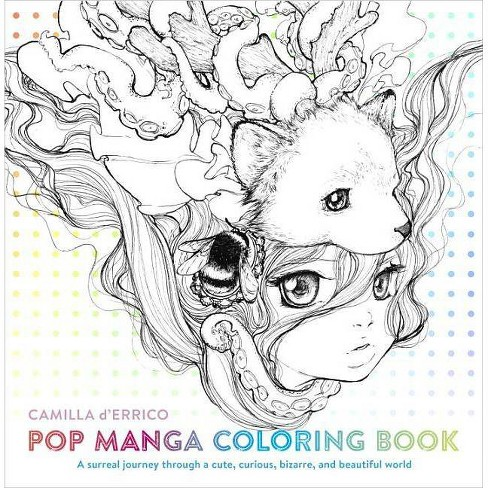 Pop Manga Coloring Book - by  Camilla D'Errico (Paperback) - image 1 of 1